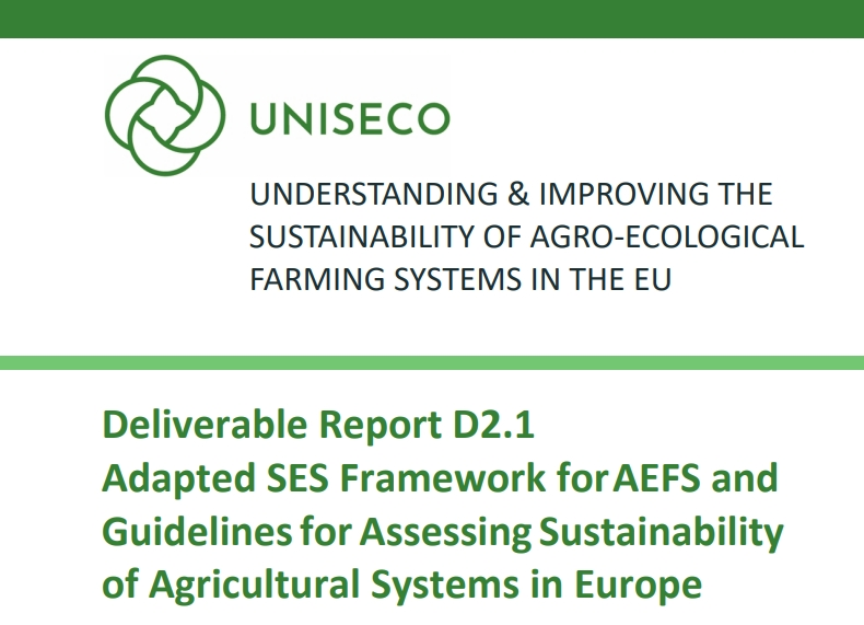 D2.1 - Adapted SES Framework for AEFS and Guidelines for Assessing Sustainability of Agricultural Systems in Europe published