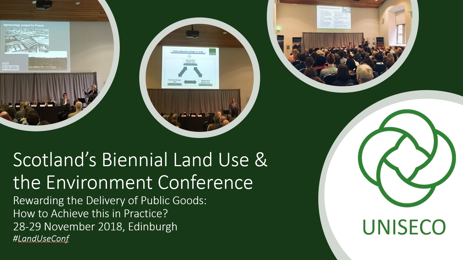 UNISECO presented at Scotland's Biennial Land Use & the Environment Conference